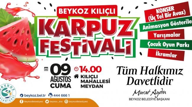 BEYKOZ'UN MEŞHUR KARPUZU FESTİVALLE TATLANIYOR